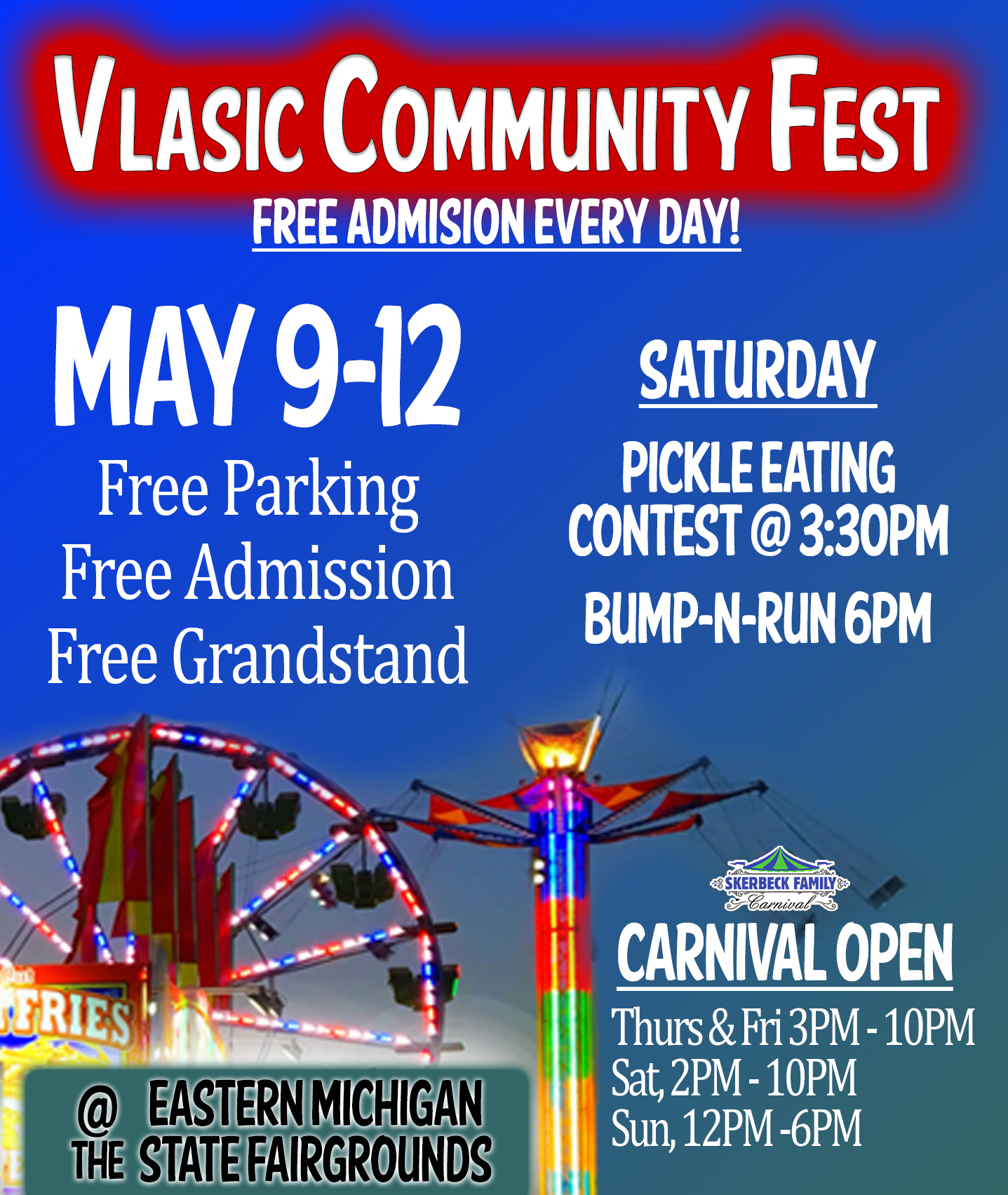 2019 Vlasic Community Fest | May 9th - 12th